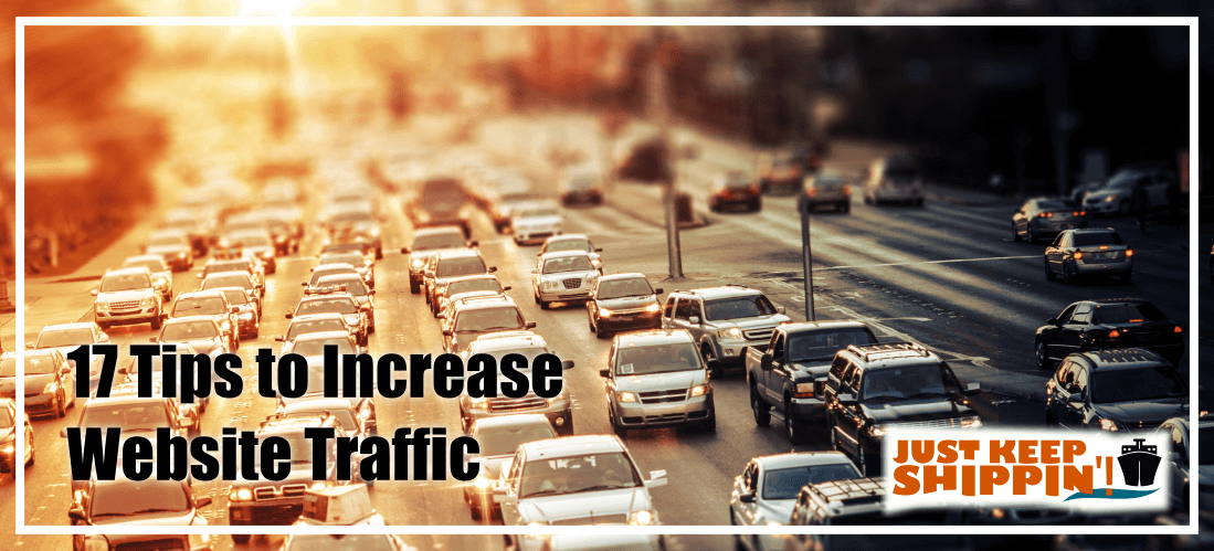 17 Tips to Increase Website Traffic