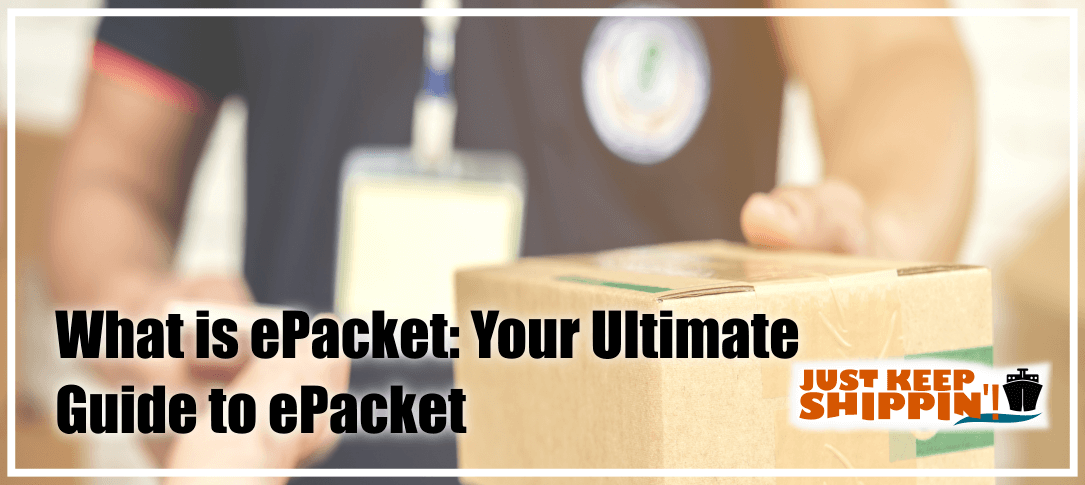 What is ePacket: Your Ultimate Guide to ePacket