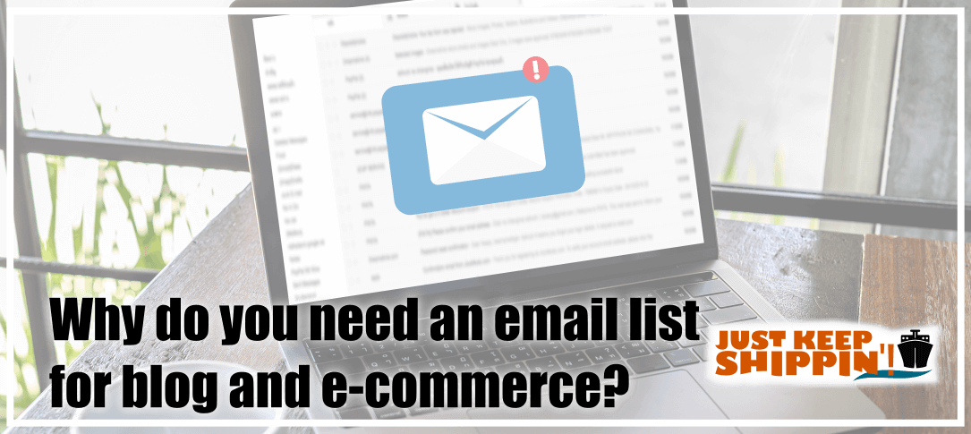 Why do you need an email list for blog and e-commerce?