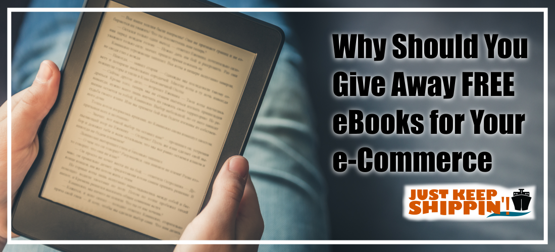 Why Should You Give Away FREE eBooks for Your e-Commerce Store?