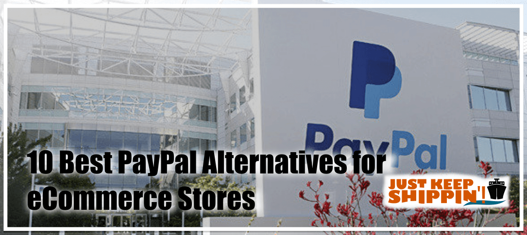 10 Best PayPal Alternatives for e-Commerce Stores