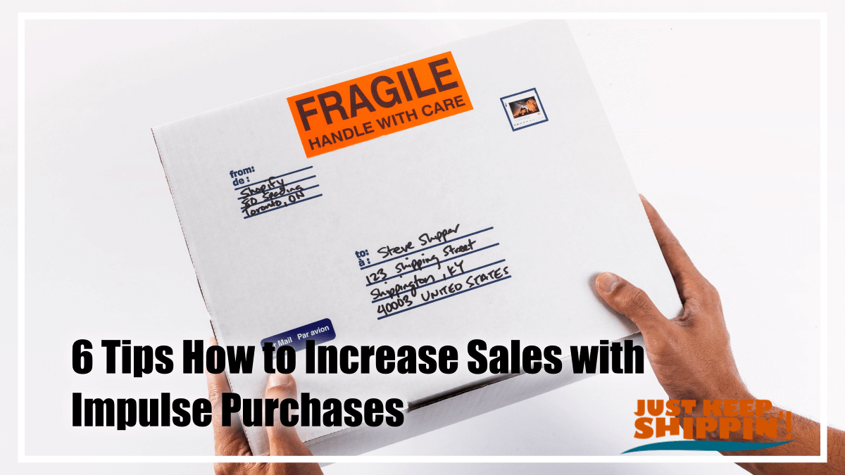 6 Tips How to Increase Sales with Impulse Purchases
