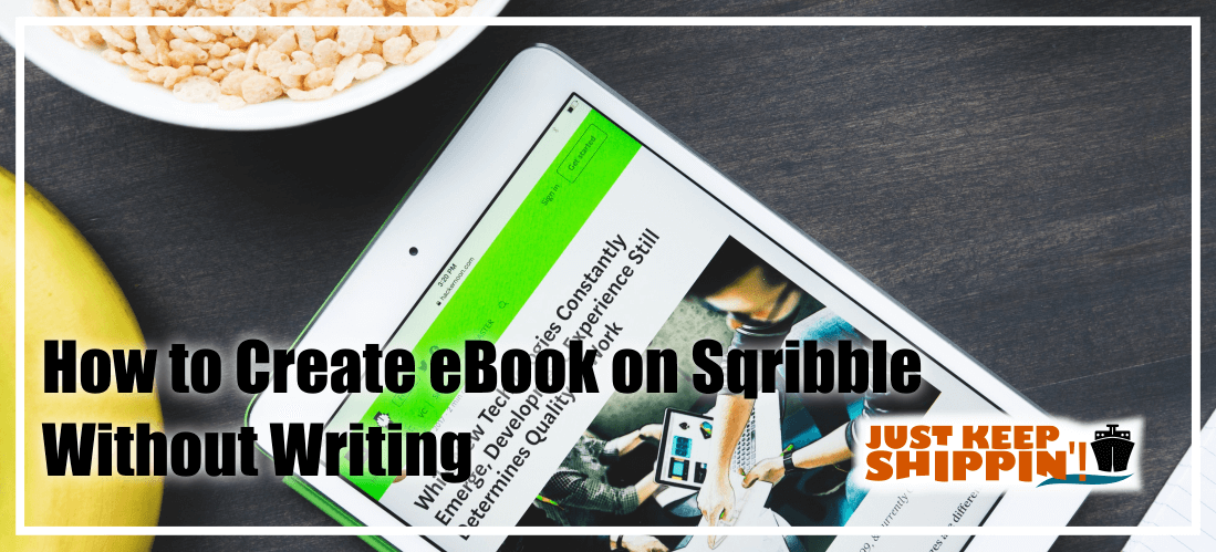 How to Create eBook on Sqribble Without Writing