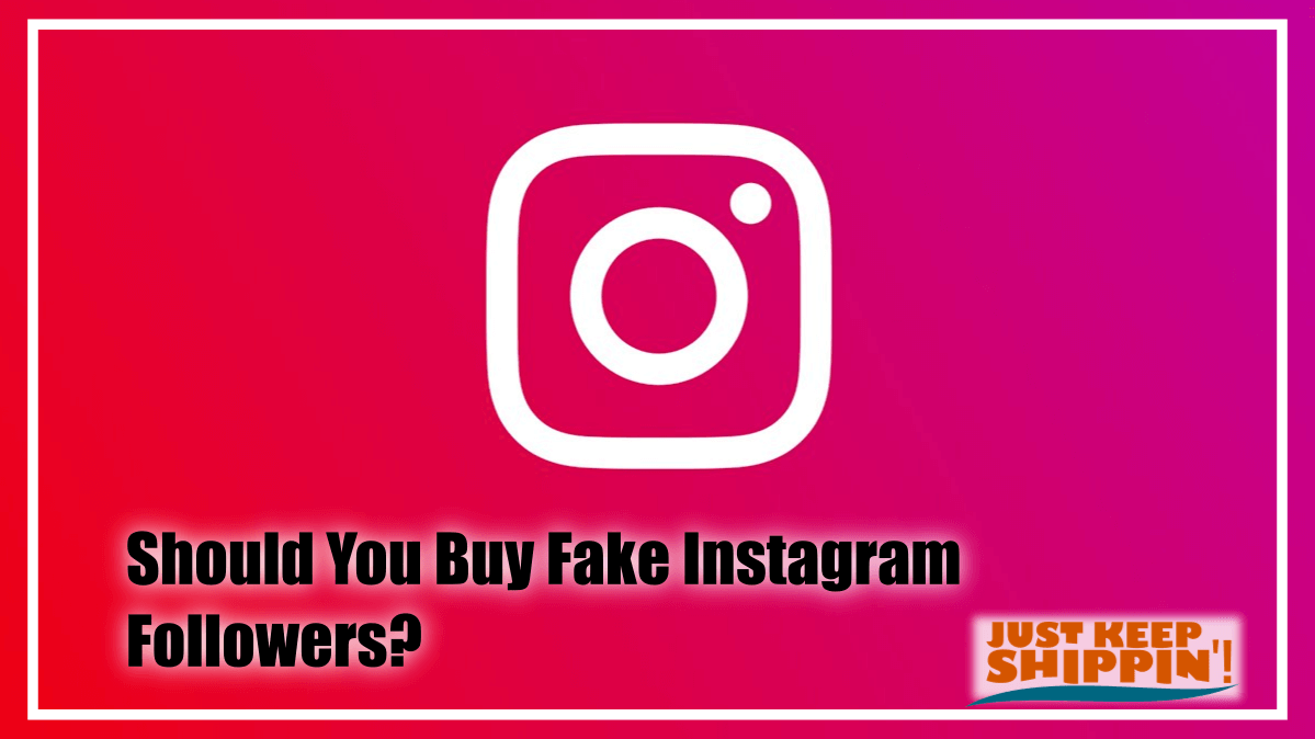 Should You Buy Fake Instagram Followers?