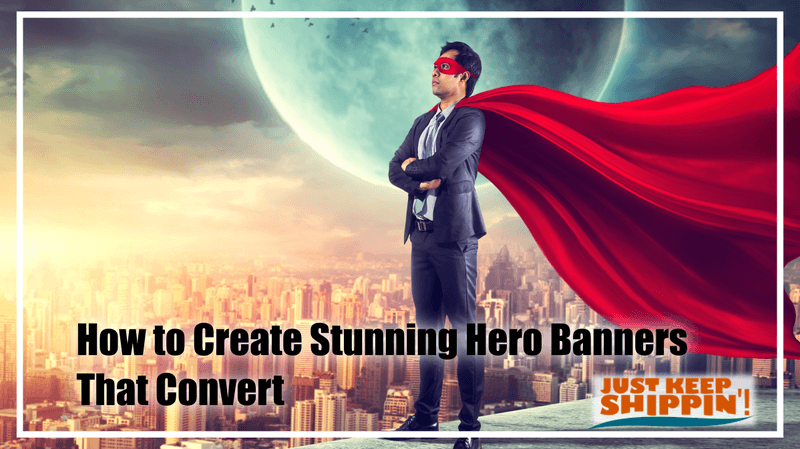 How to Create Stunning Hero Banners That Convert