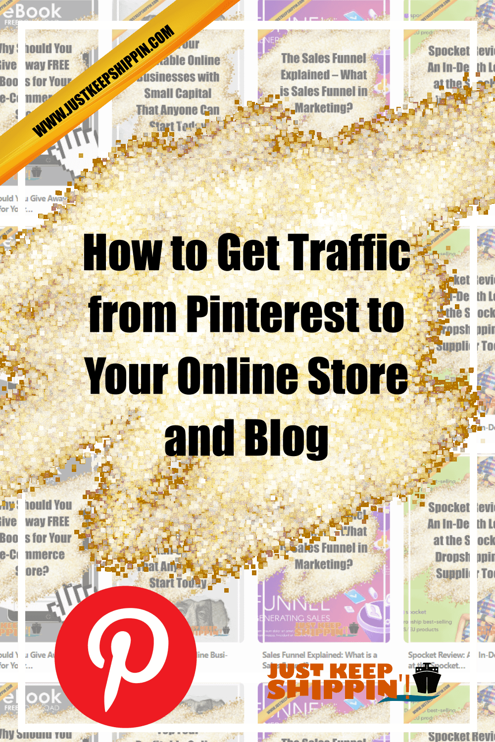 How to Get Traffic from Pinterest to Your Online Store and Blog