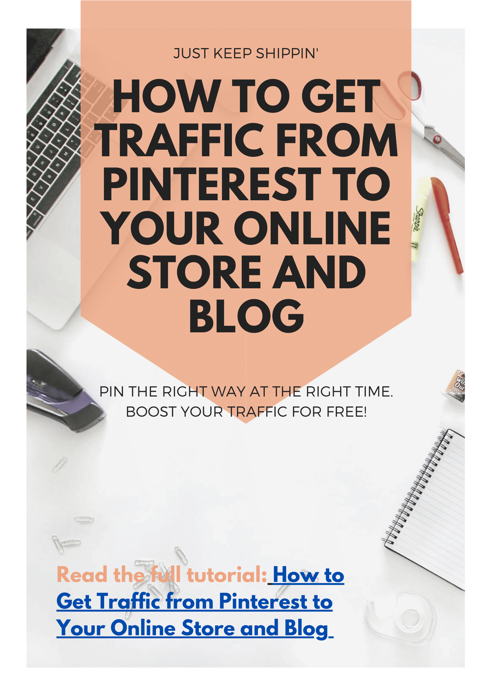 How to Get Traffic from Pinterest to Your Online Store and Blog2