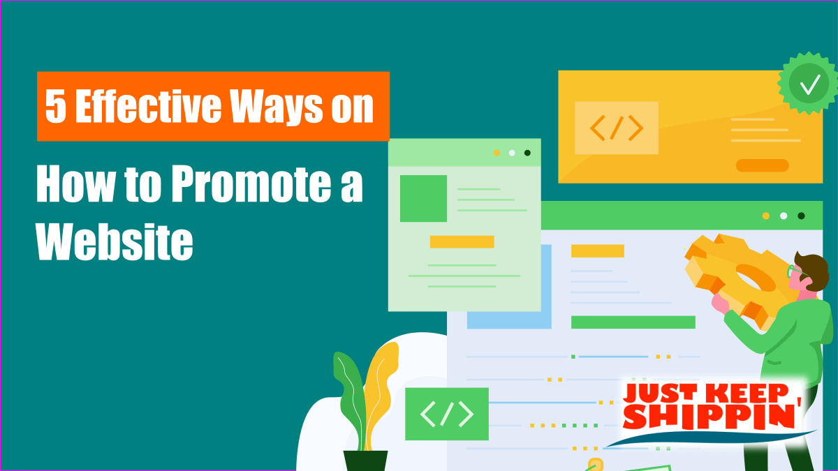 5 Effective Ways on How to Promote a Website