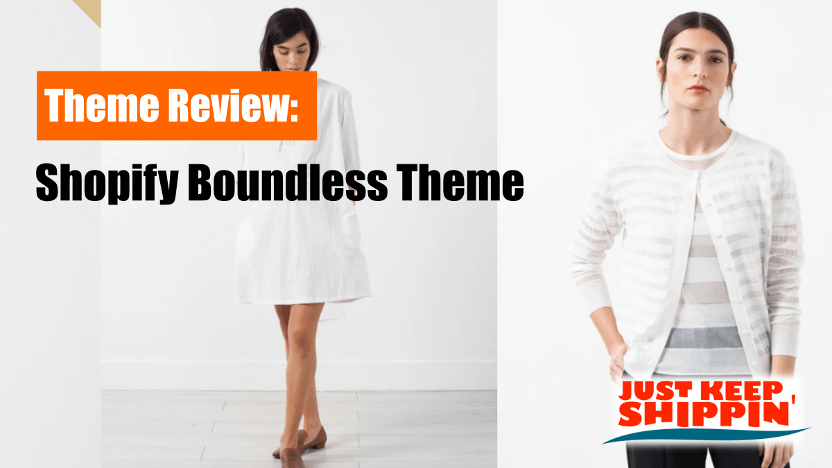 Shopify Boundless Theme Review: the most persuasive Shopify theme?