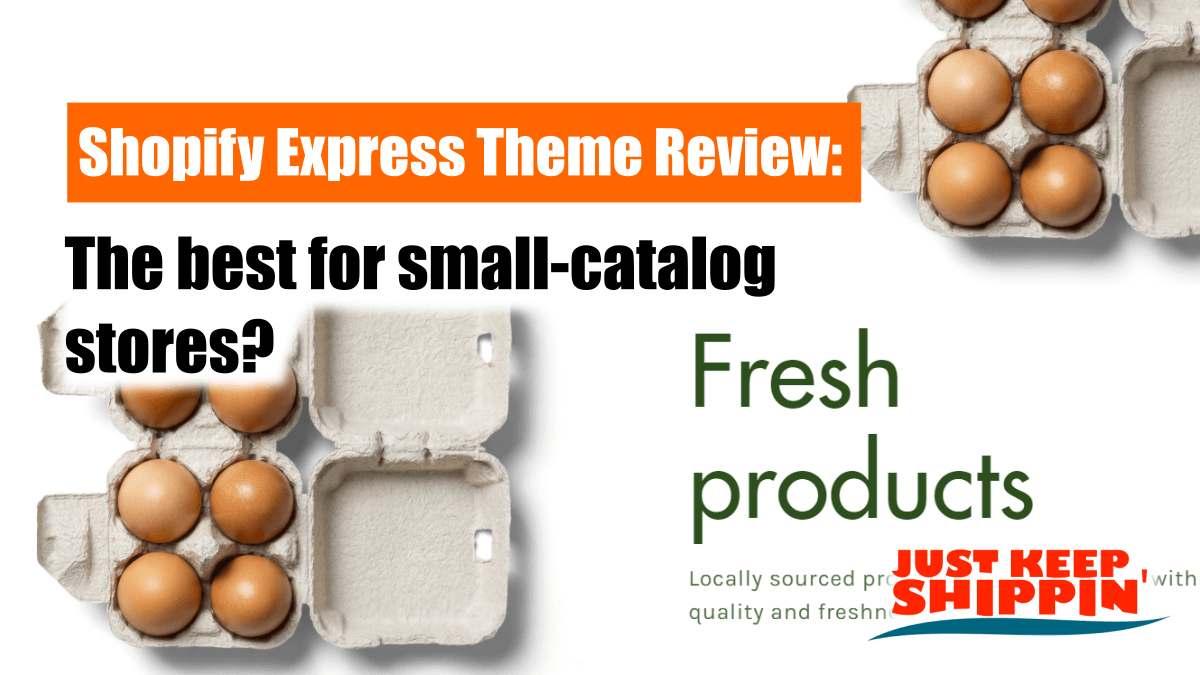 Shopify Express Theme Review: the best for small-catalog stores?
