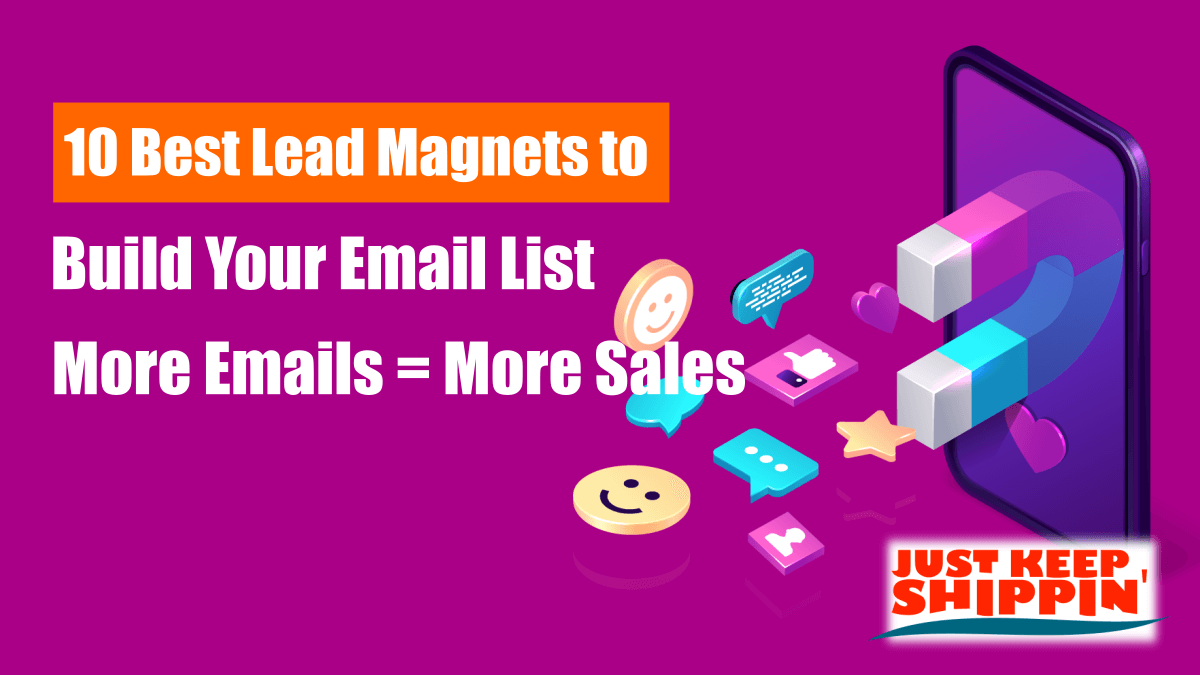 10 Best Lead Magnets to Build Your Email List
