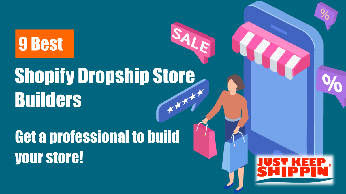 9 Best Shopify Dropship Store Builders