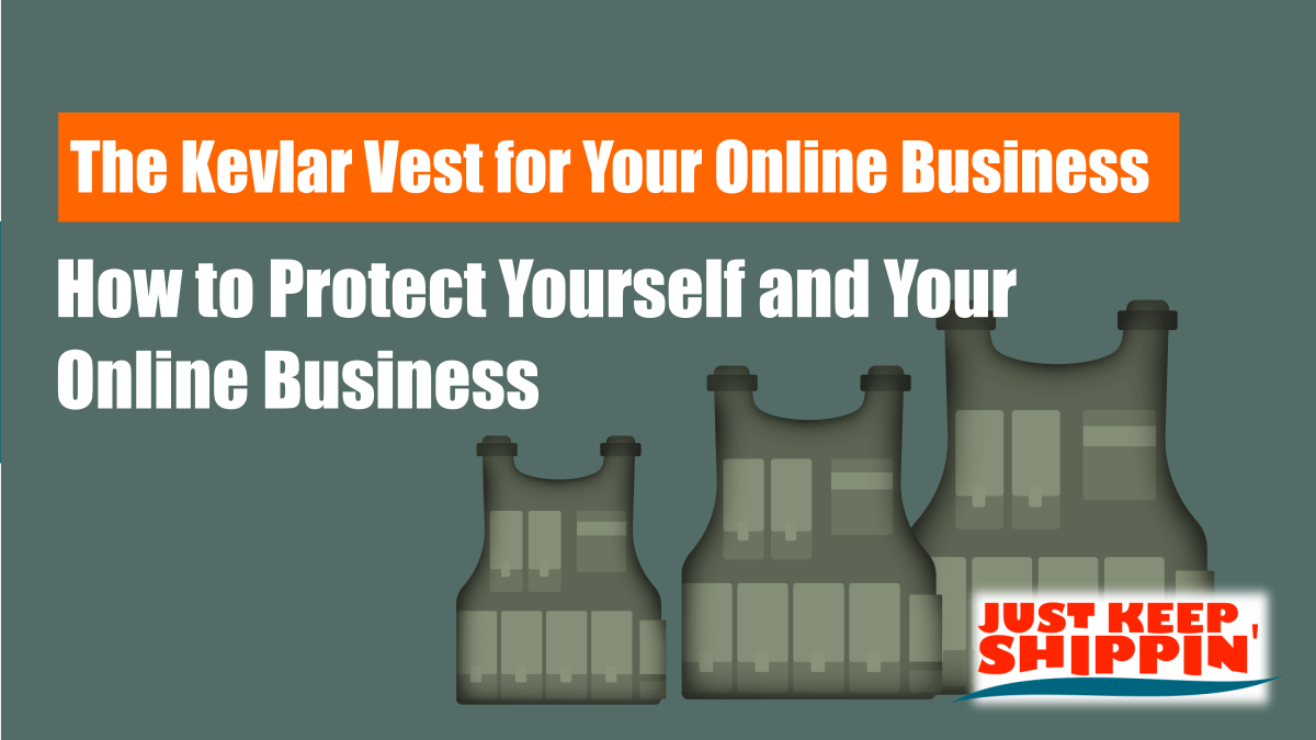 The Kevlar Vest for Your Online Business