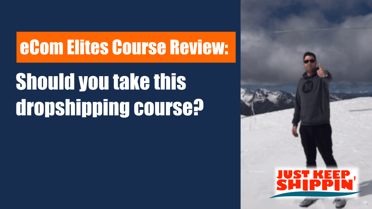 eCom Elites Course Review