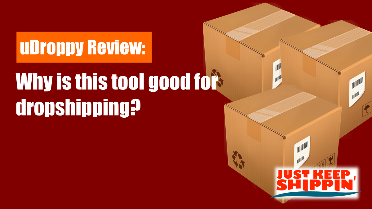 uDroppy Review why is this tool good for dropshipping